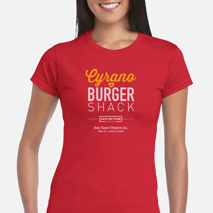 Cyrano de Burger Shack Safe-On-Stage Cast & Crew T-Shirts