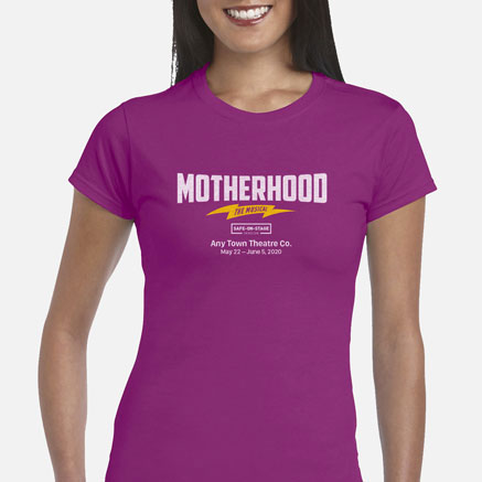 Motherhood The Musical Safe-On-Stage Cast & Crew T-Shirts