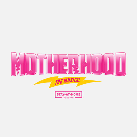 Motherhood The Musical Stay-At-Home Logo Pack