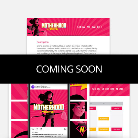 Motherhood The Musical Stay-At-Home Promotion Kit & Social Media Guide