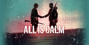 'All is Calm: The Christmas Truce of 1914' is Now Available for Licensing!