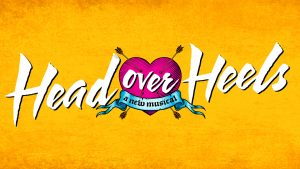 Head Over Heels Acquired by Broadway Licensing, Broadway Production to Play its Final Performance January 6th