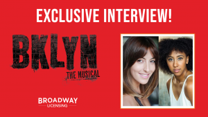 Broadway Licensing Interview: Emily-Mae and Sabrina Aloueche of the West End's BKLYN the Musical