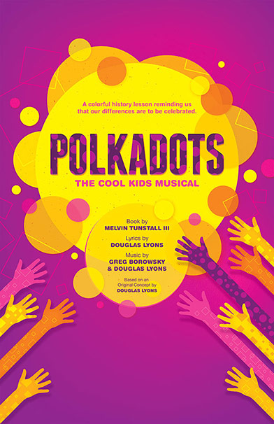 Polkadots: The Cool Kids Musical – Broadway Licensing